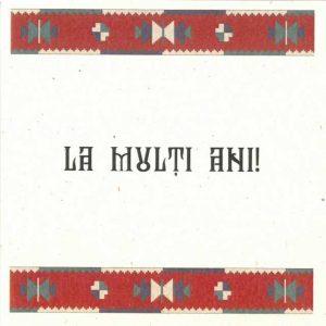 Felicitare La mulţi ani, cu motiv tradițional din zona Maramureş