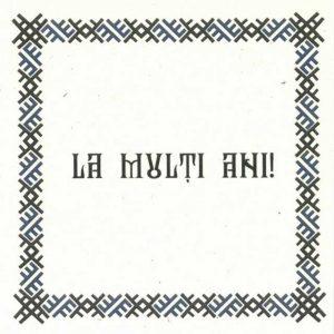 Felicitare La mulţi ani, cu motiv tradițional din zona Sibiu