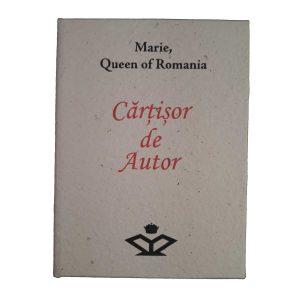 Cărțișor de Autor – Maria, Regina României (în formă de carte - engleză)